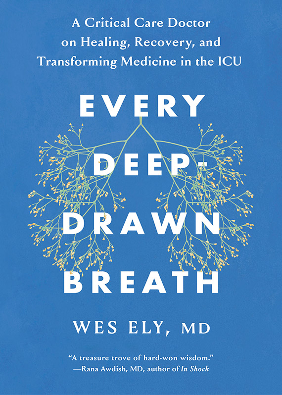 Every Deep-Drawn Breath by Wes Ely