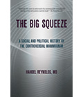 The Big Squeeze evaluates public health controversies surrounding mammography.