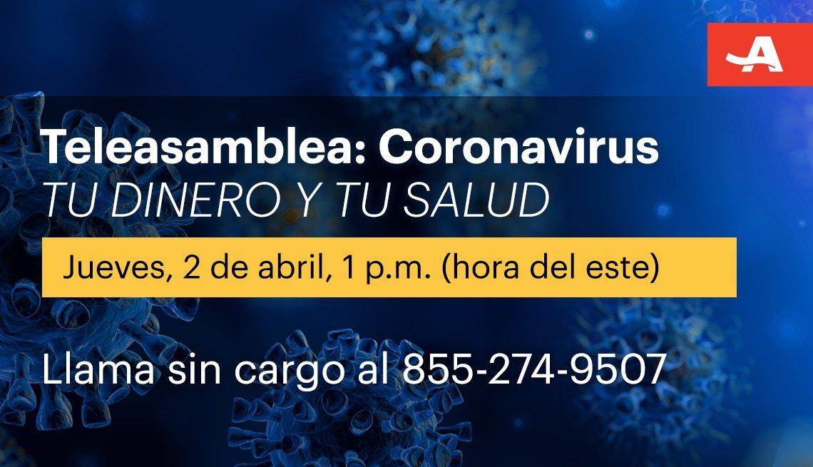 Teleasamblea sobre el coronavirus, tu dinero y salud el 2 de abril
