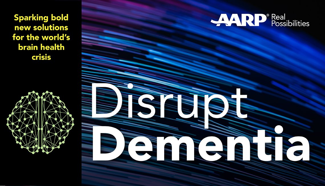Disrupt Dementia Banner with the text: Sparking bold new solutions for the world's brain health crisis