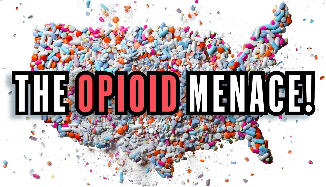 THe Opioid Menace, AARP Bulletin