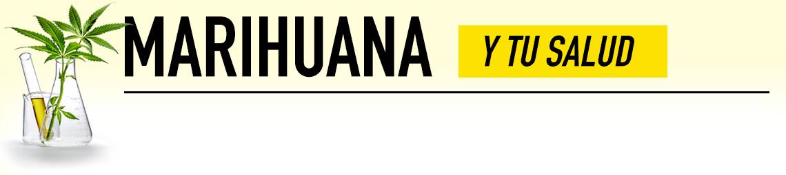 Marihuana y tu salud