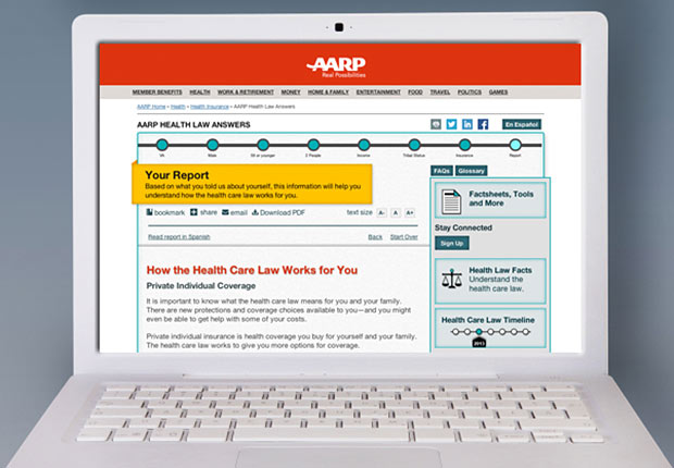 AARP Health Law Answers. Our easy-to-use online tool can help you understand what the health care law means for you and your family.