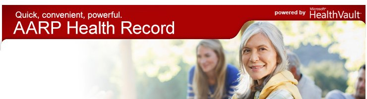 Quick, convenient, powerful... AARP Health Record