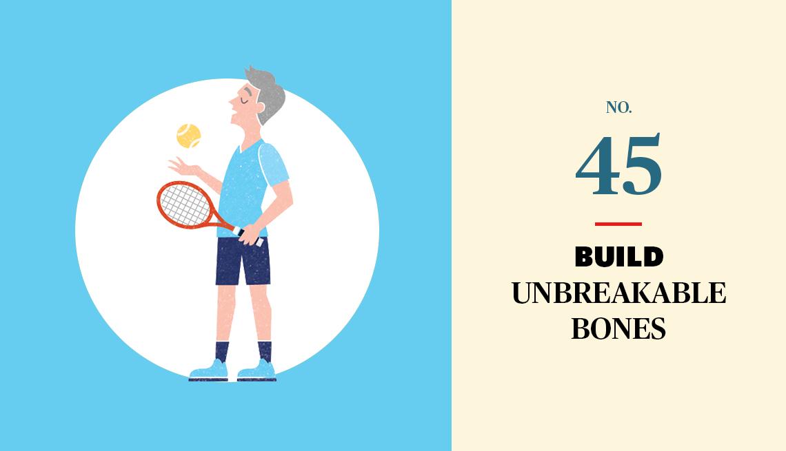 No. 45 Build Unbreakable Bones