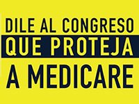 Dile al Congreso que proteja a Medicare