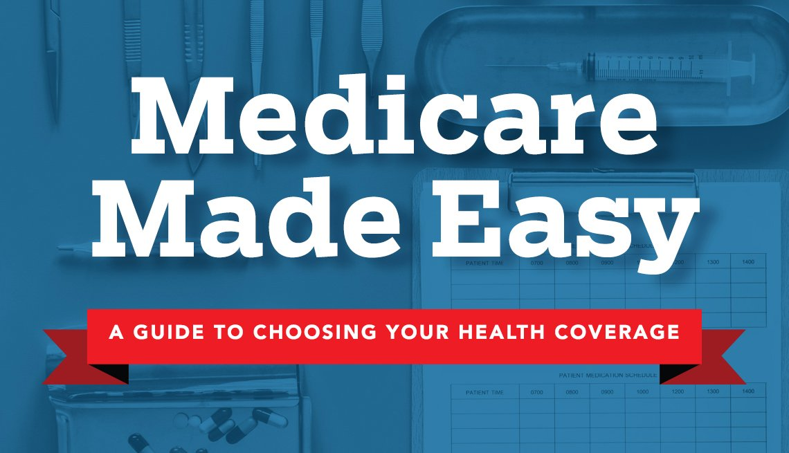 medicare made easy a guide to choosing your health coverage