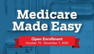 medicare open enrollment october fifteenth through december seventh twenty twenty