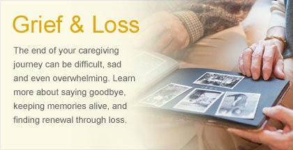 Caregiving Resource Center - Grief and Loss