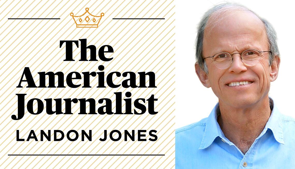 The American Journalist, Landon Jones