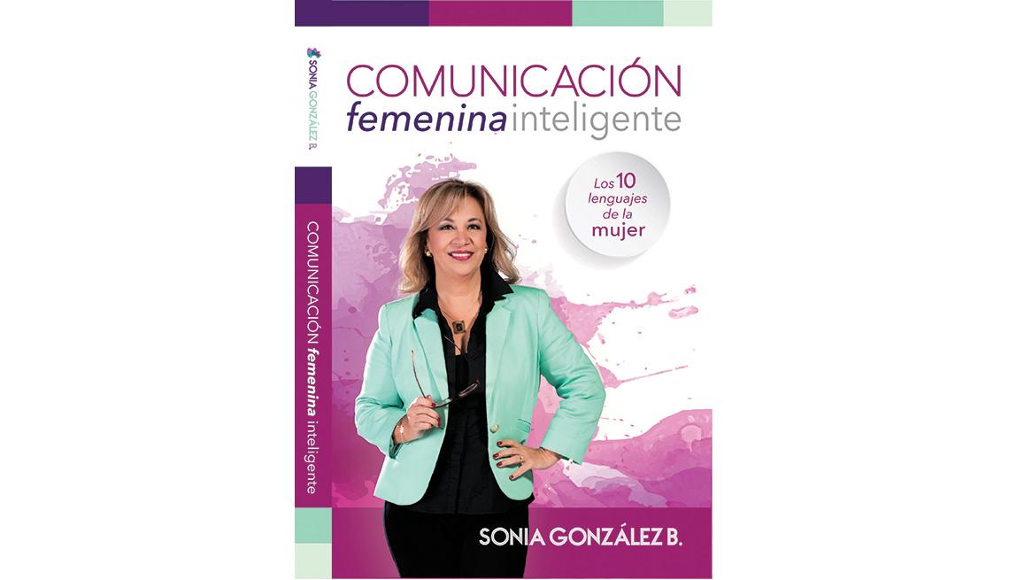 """Carátula del libro de Sonia González """"Comunicación femenina inteligente"""""""