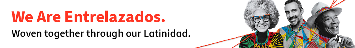 banner that says we are entrelazados woven together through out latinidad