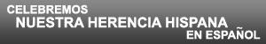 Celebremos Nuestra Herencia Hispana en Espanol