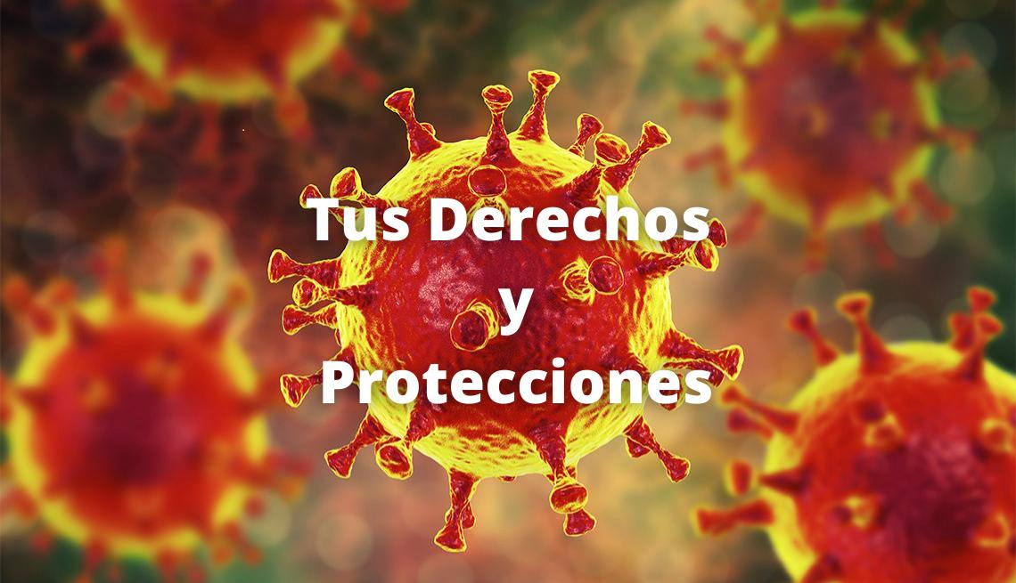 Imagen de la COVID-19 en donde se puede leer Tus Derechos y Protecciones