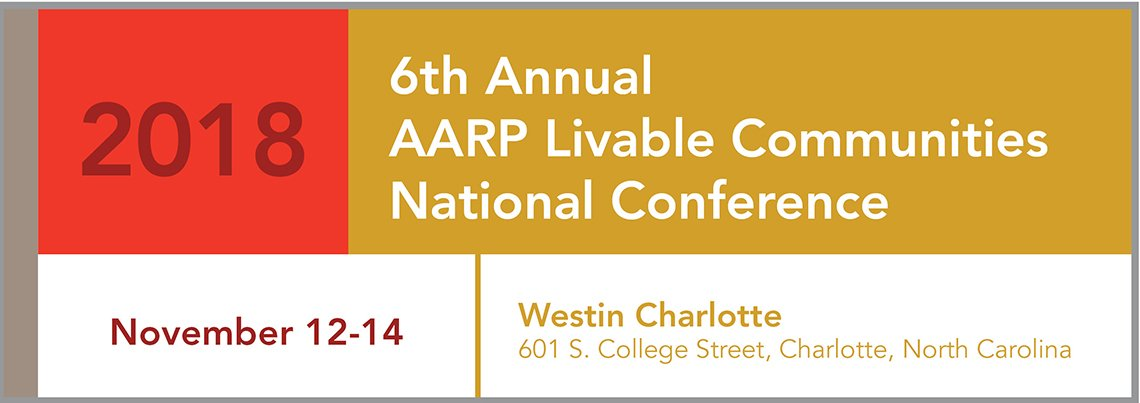 2018 AARP Livable Communities National Conference-Charlotte