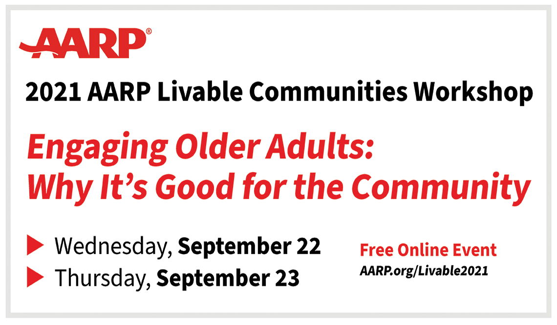 2021 AARP Livable Communities Workshop