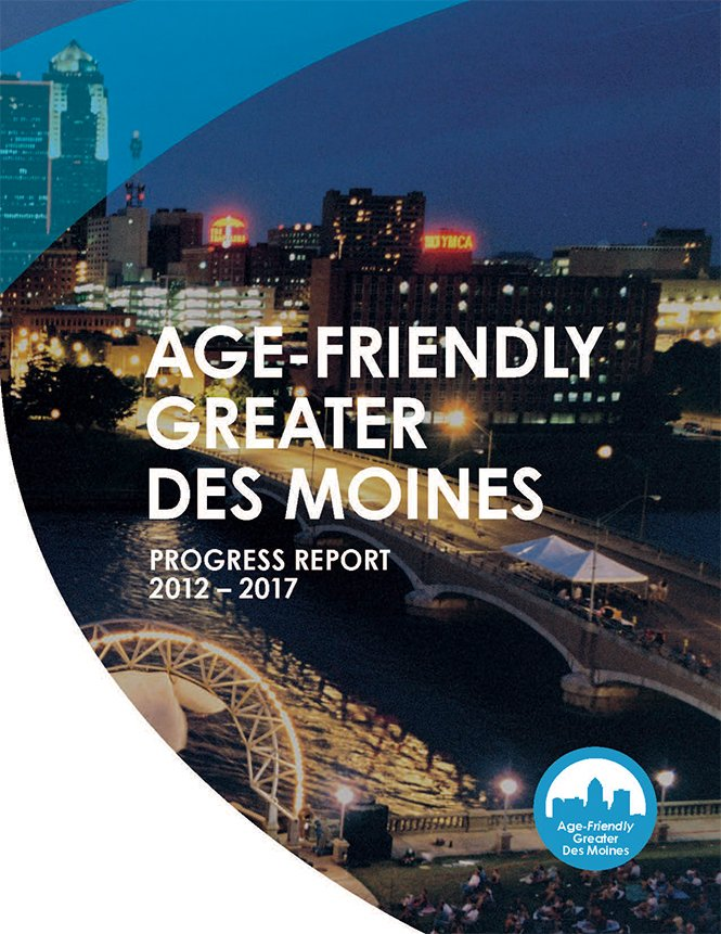 Age-Friendly Greater Des Moines Progress Report