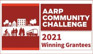 AARP Community Challenge 2021 Winning Grantees