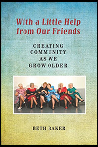 With a Little Help from Our Friends by Beth Baker
