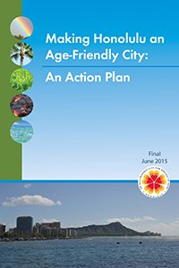 "Cover of the ""Making Honolulu an Age-Friendly City Action Plan"""