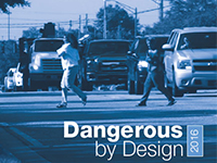 The cover image of the 2016 Dangerous By Design shows two women crossing a busy street.