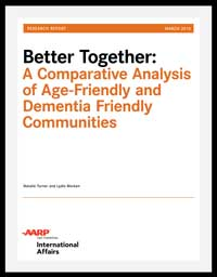 Better Together: A Comparative Analysis of Age-Friendly and Dementia Friendly Communities