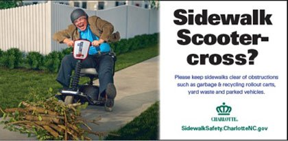 A Charlotte, North Carolina, advertisement asks people to keep sidewalks free of clutter.