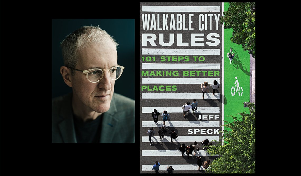 Author Jeff Speck and his book Walkable City Rules