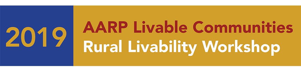 AARP Livable Communities 2019 Livability Workshop
