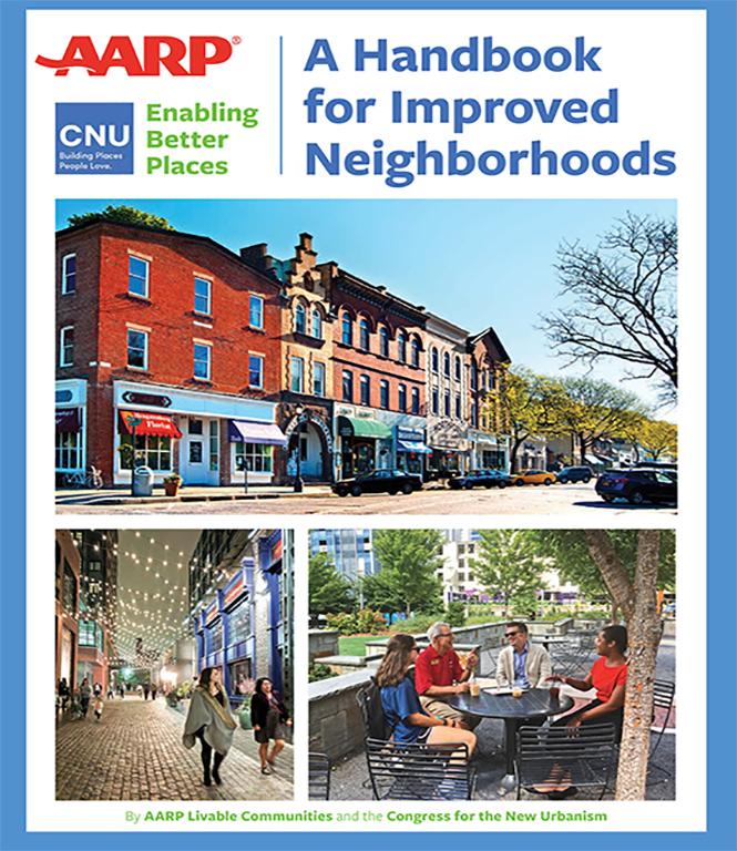 AARP CNU Handbook for Improved Neighborhoods