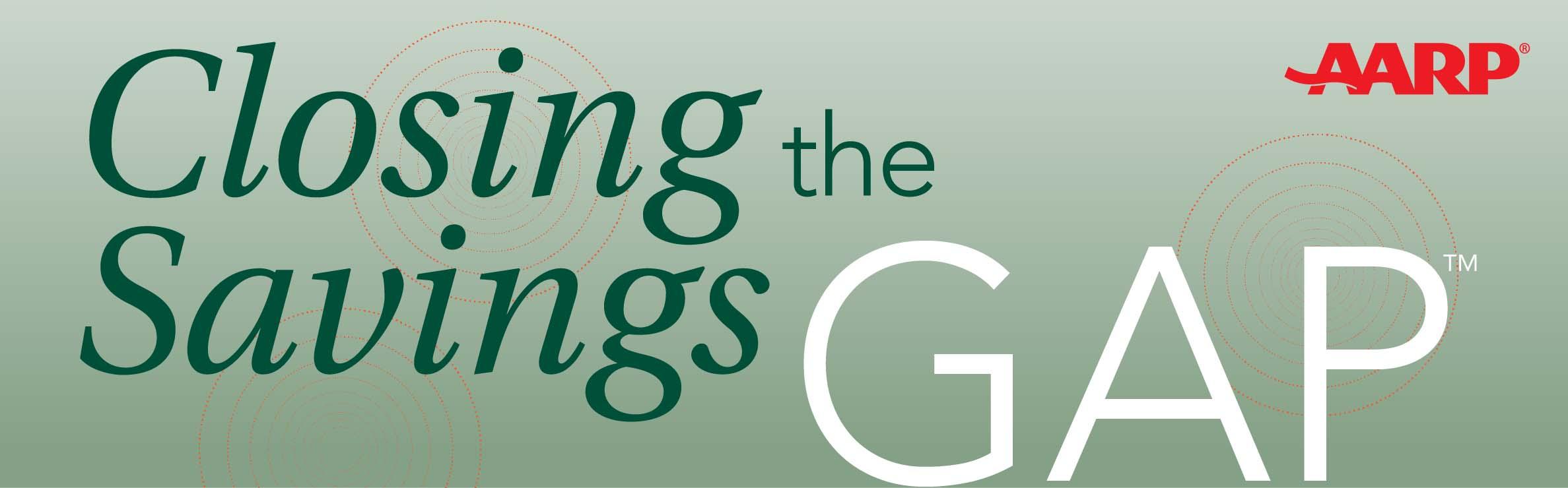 Closing the Savings Gap AARP logo - New landscape