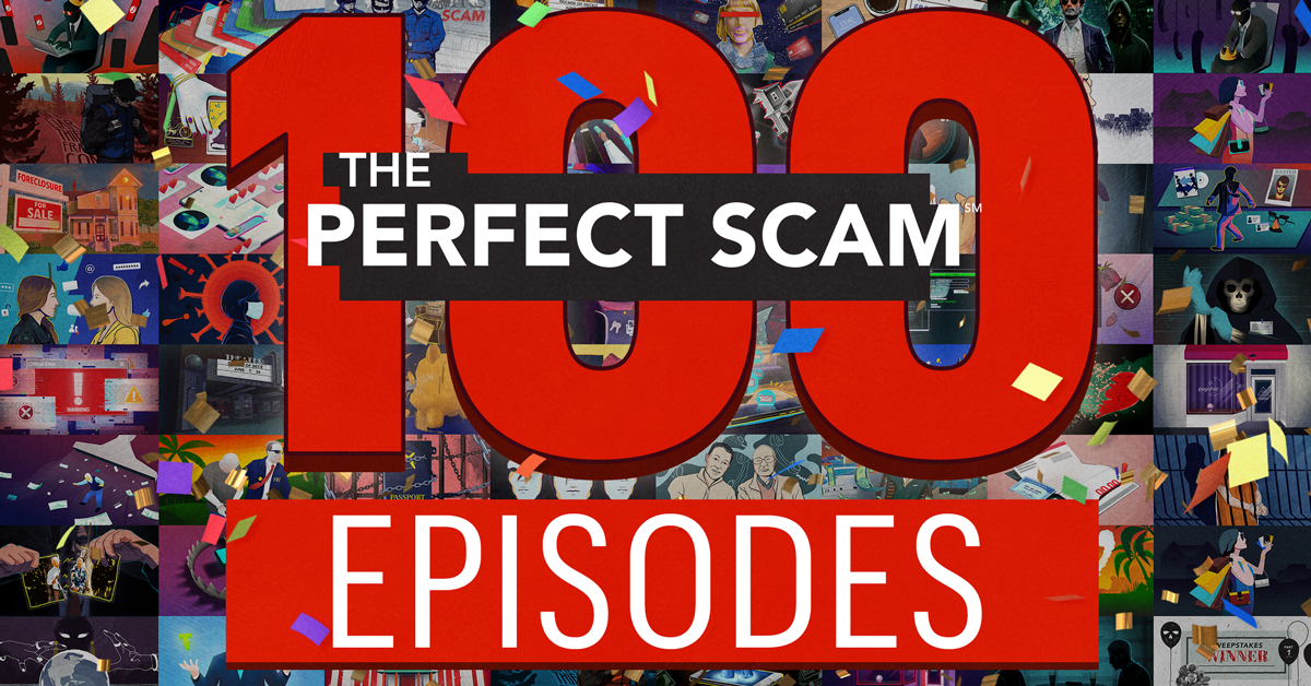 The Perfect Scam 100th episode web graphic