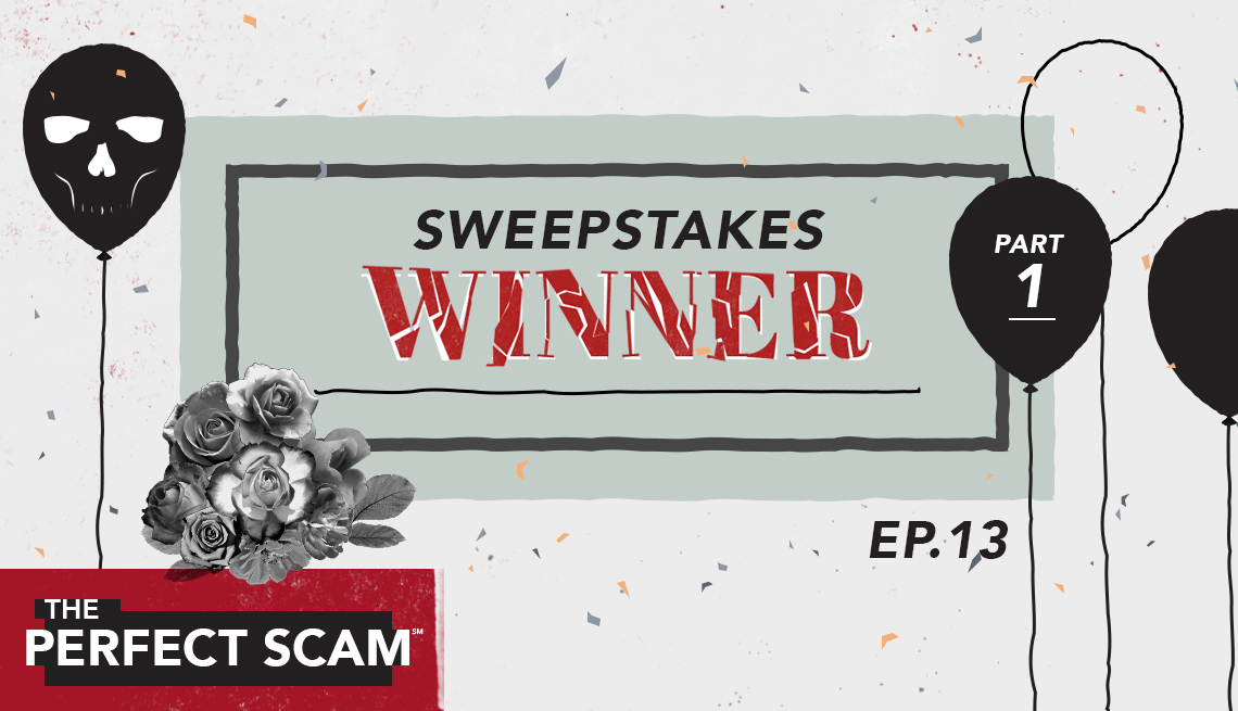 How a Mother Lost $100,000 In a Sweepstakes Scam