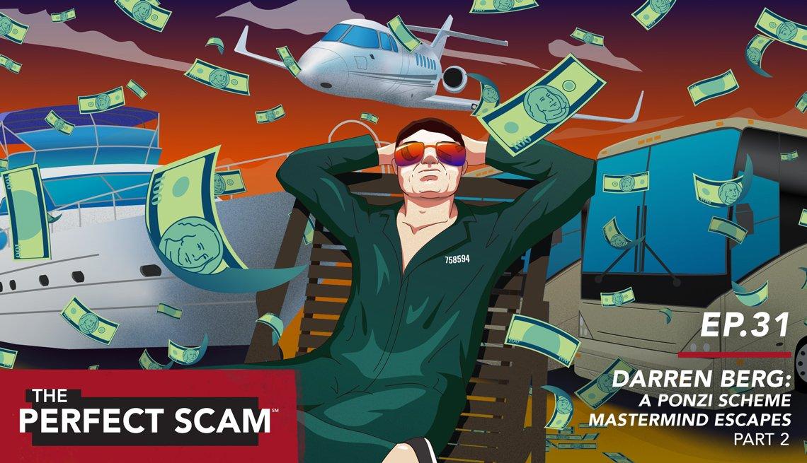 Episode 31 - Darren Berg: A Ponzi Scheme Mastermind Escapes Part 2