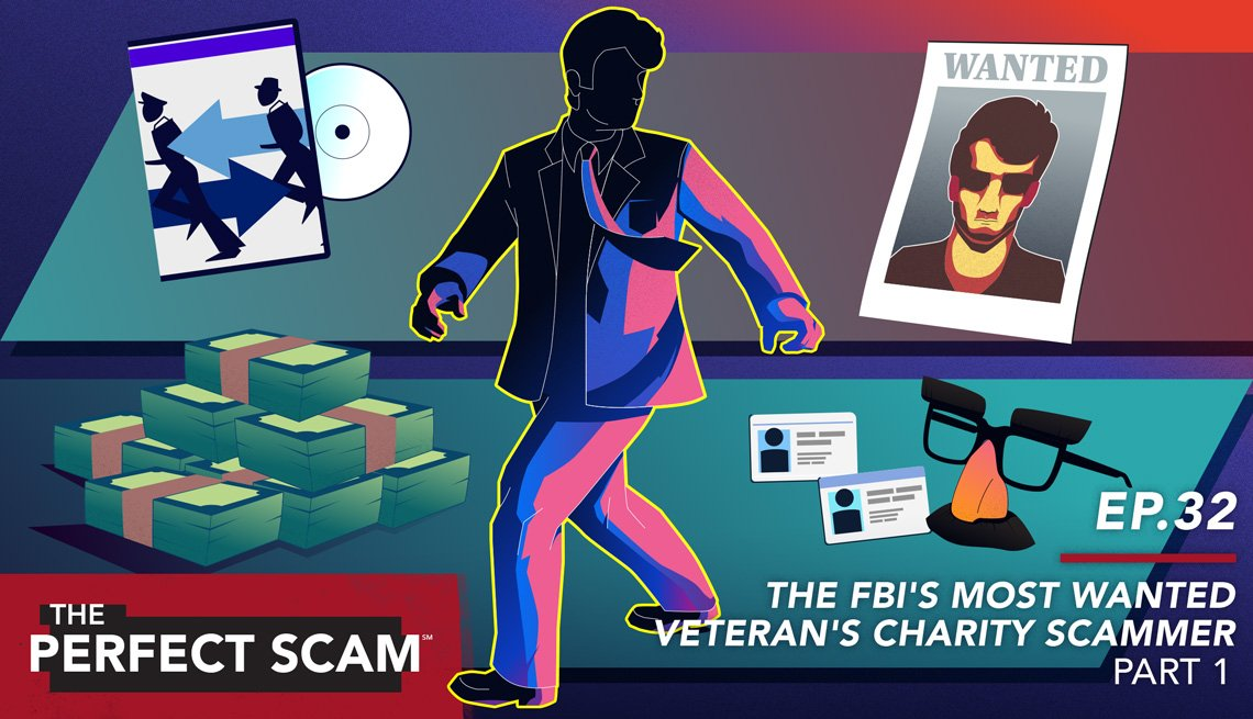 Episode 32: The FBI's Most Wanted Veteran's Charity Scammer - Part 1