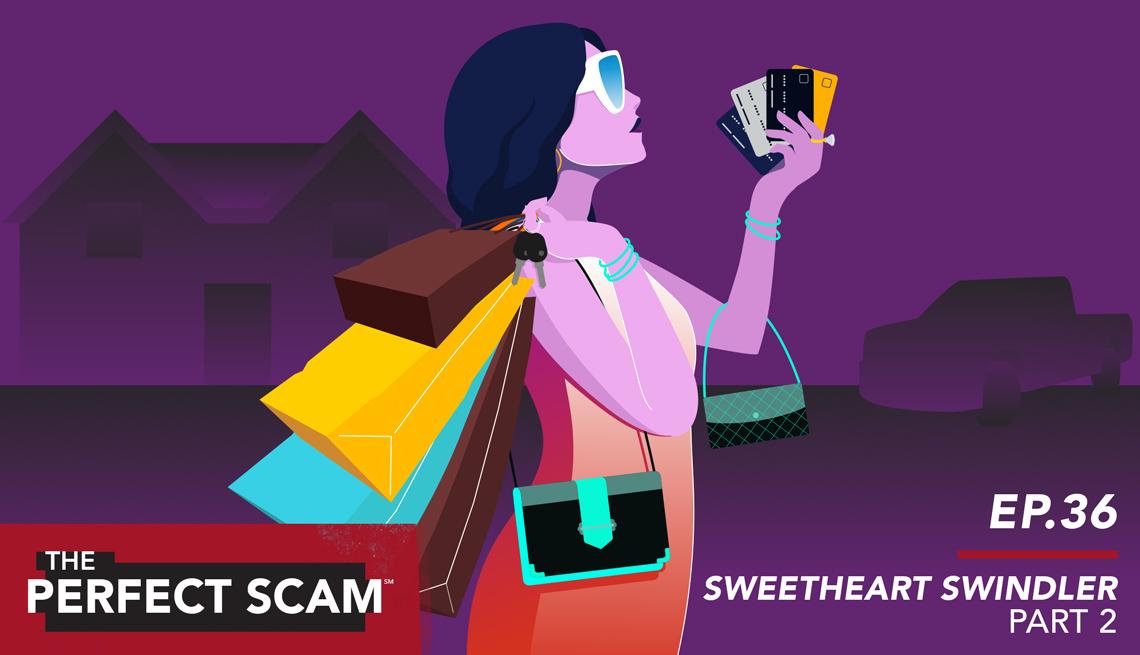 Episode 36 - Sweetheart Swindler - Par 2