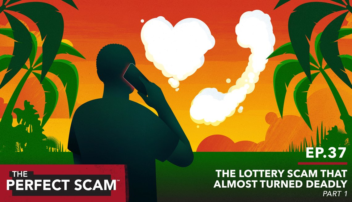 The Perfect Scam Episode 37: The Lottery Scam that Almost Turned Deadly