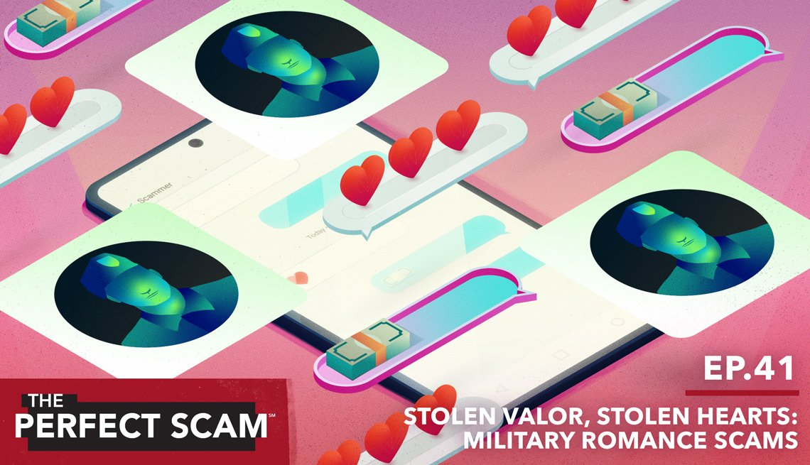 The Perfect Scam - Episode 41: Stolen Valor, Stolen Hearts: Military Romance Scams