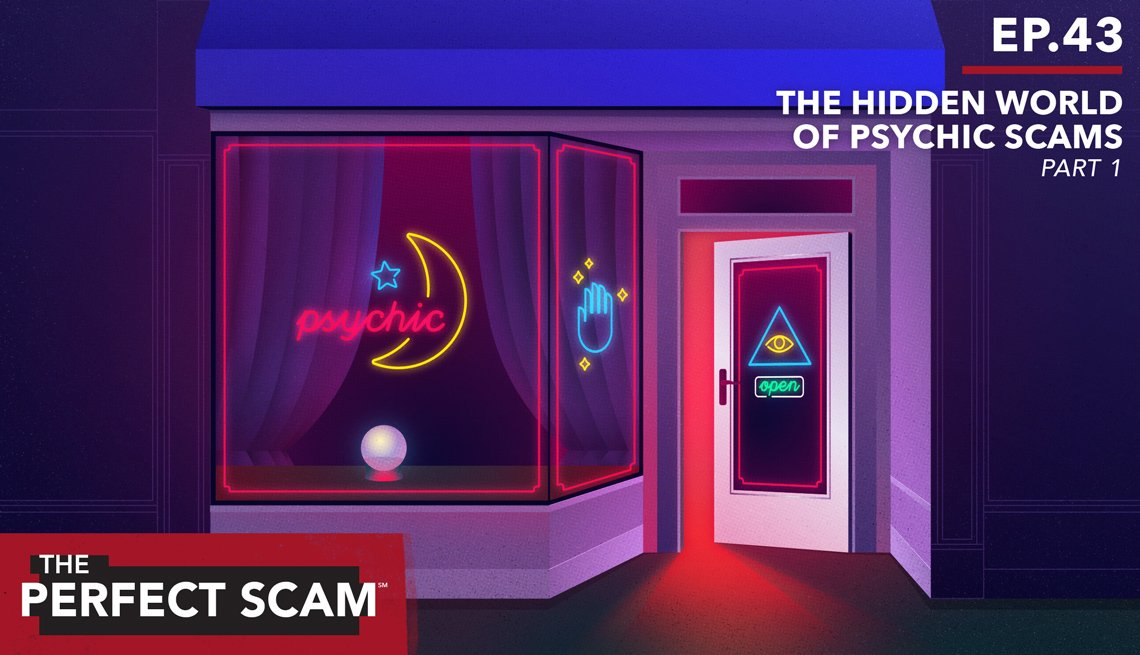 Episode 43: The Hidden World of Psychic Scams Part 1