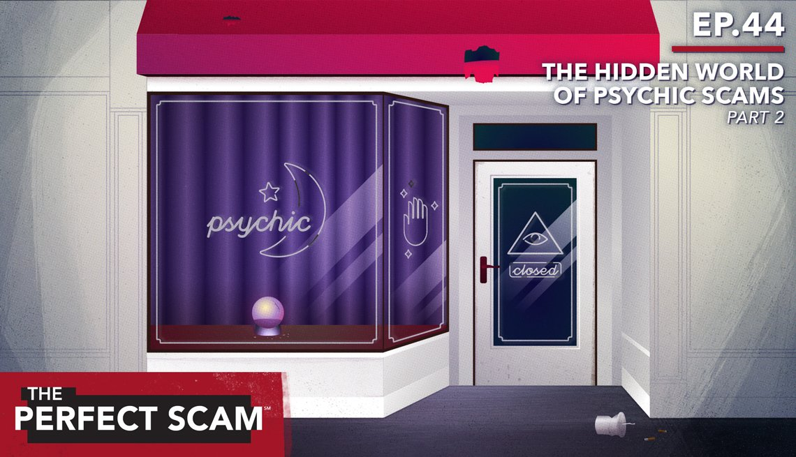 "Graphic for Episode 44 - ""The Hidden World of Psychic Scams"" Part Two"