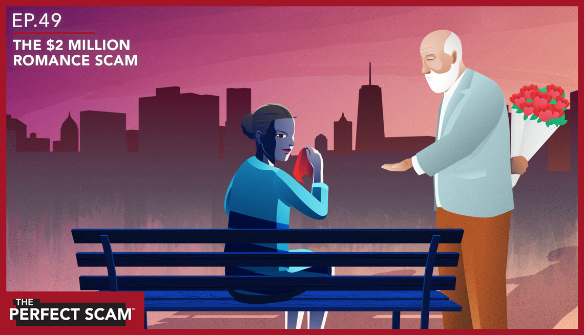 Episode 49 of The Perfect Scam - The Two Million Dollar Romance Scam