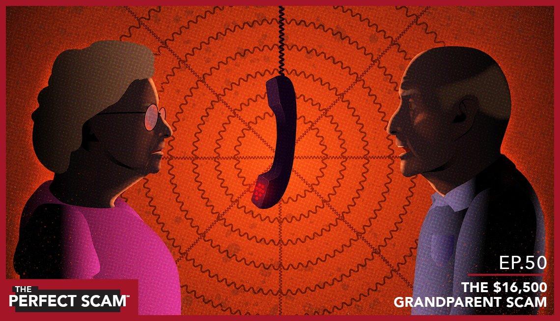 Episode 50 - The $16,500 Grandparent Scam