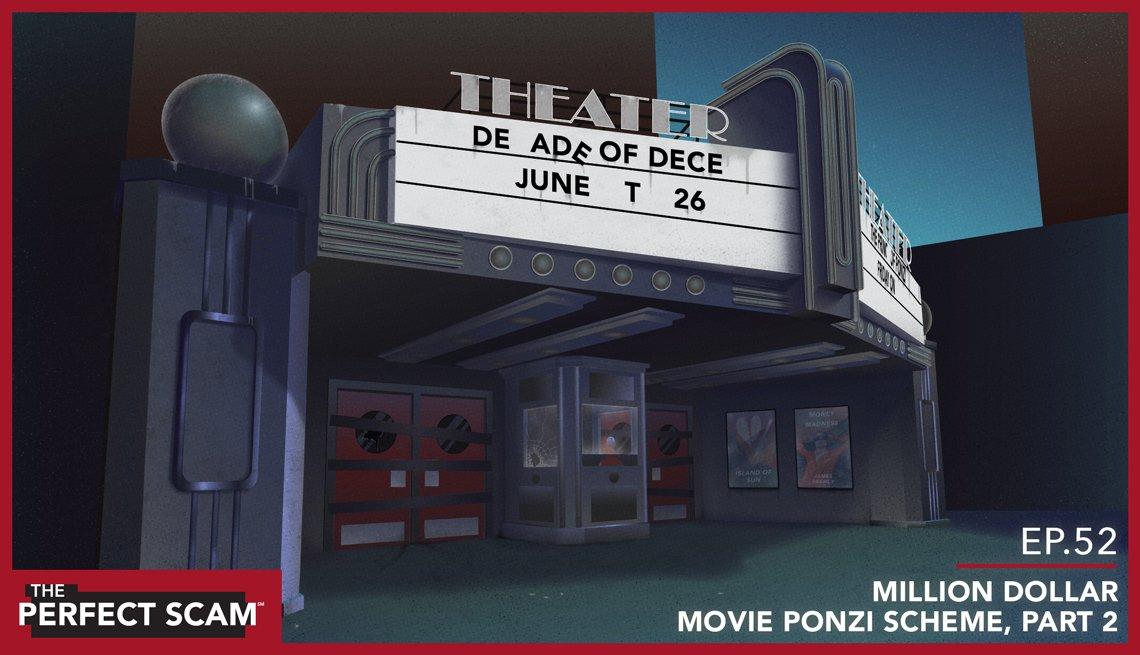 Episode 52 - Million Dollar Movie Ponzi Scheme, Part 2