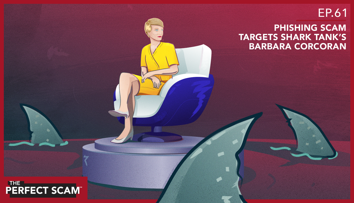 Graphic illustration for Episode 61 - Phishing Scam Targets Shark Tank's Barbara Corcoran