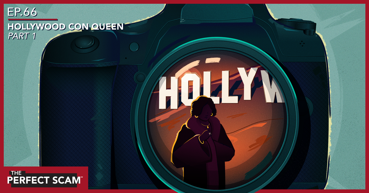 Social episode graphic for The Perfect Scam episode 66 of The Hollywood Con Queen Part 1