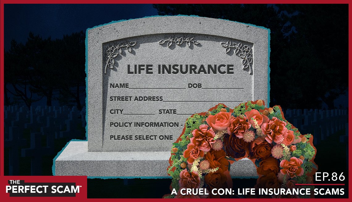 Episode 86 - A Cruel Con - Life Insurance Scams - website image