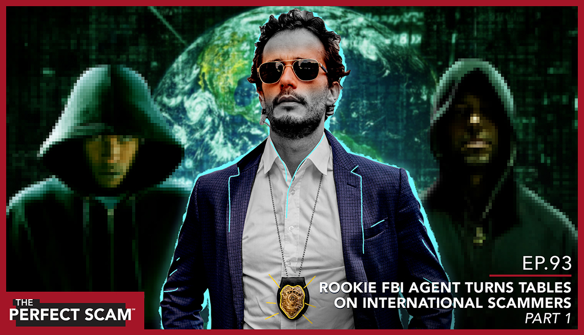 Episode 93 - Rookie FBI Agent turns tables on international scammers