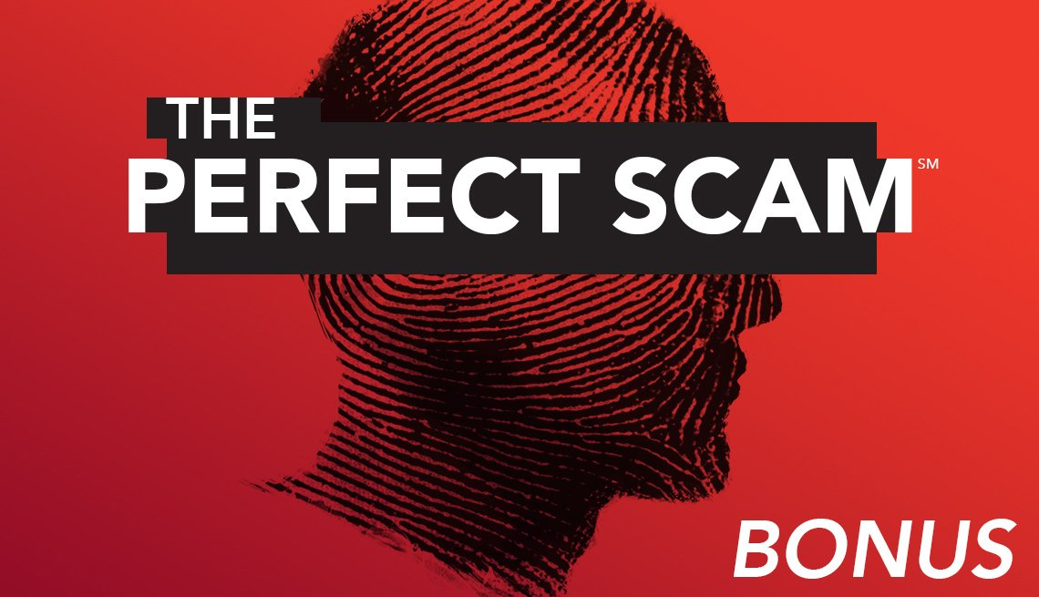 The Perfect Scam podcast bonus episode