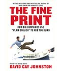 David Cay Johnston's book, The Fine Print. For the radio interview with him.