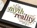 Tableta electrónica en donde se lee las palabras Mito y Realidad - Cómo distinguir y deshacerte de sitios de información falsa
